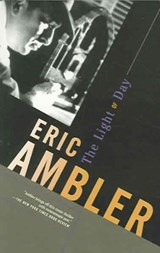 The Light of Day | Eric Ambler |