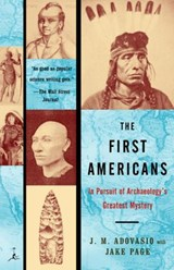 The First Americans | Adovasio, J. M. ; Page, Jake |
