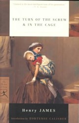 The Turn of the Screw & in the Cage | Henry James |