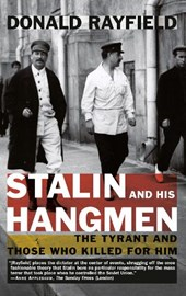 Stalin and His Hangmen | Donald Rayfield |