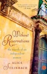 Without Reservations | Alice Steinbach |