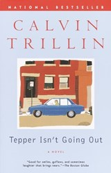 Tepper Isn't Going Out | Calvin Trillin |