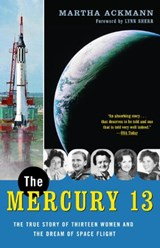 The Mercury 13 | Martha Ackmann |