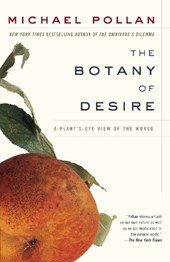 The Botany of Desire | Michael Pollan |