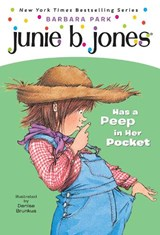 Junie B. Jones Has a Peep in Her Pocket | Barbara Park |