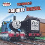 Thomas and the Naughty Diesel | W. Awdry |