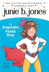 Junie B. Jones is Captain Field Day | Barbara Park |