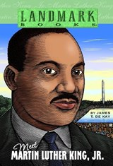 Meet Martin Luther King, Jr. | James T. De Kay |
