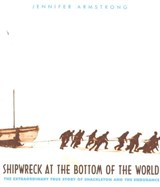 Shipwreck at the Bottom of the World | Jennifer Armstrong |