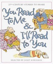 You Read to Me & I'll Read to You | Janet Schulman |