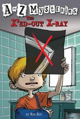 The X'ed Out X-ray | Ron Roy |