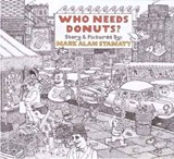 Who Needs Donuts? | Mark Alan Stamaty |