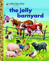 Golden book Jolly barnyard | Annie North Bedford |