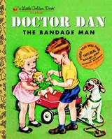 Doctor Dan The Bandage Man | Helen Gaspard |
