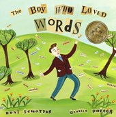 The Boy Who Loved Words | Roni Schotter |