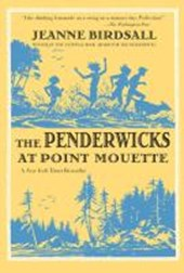 The penderwicks at point mouette | Jeanne Birdsall |