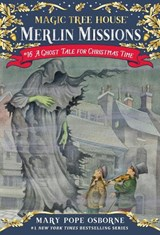 A Ghost Tale for Christmas Time | Mary Pope Osborne |
