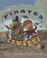 Pirates Vs. Cowboys | Aaron Reynolds |