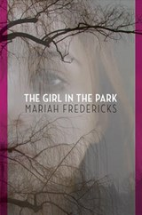 The Girl in the Park | Mariah Fredericks |