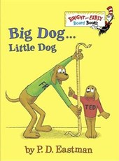 Big Dog . . . Little Dog | P. D. Eastman |