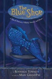 The Blue Shoe | Roderick Townley |