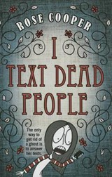 I Text Dead People | Rose Cooper |
