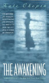 The Awakening | Kate Chopin |