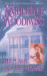 Flame and the Flower | Kathleen E. Woodiwiss |