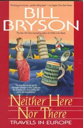 Neither Here Nor There | Bill Bryson |