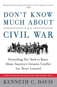 Don't Know Much about the Civil War | Kenneth Davis |