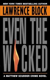 Even the Wicked | Lawrence Block |