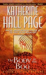 The Body in the Bog | Katherine Hall Page |