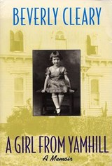 A Girl from Yamhill | Beverly Cleary |