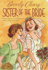 Sister of the Bride | Beverly Cleary |