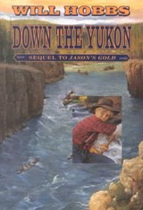 Down the Yukon | Will Hobbs |
