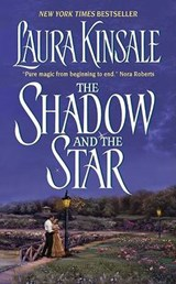 The Shadow and the Star | Laura Kinsale |