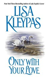 Only With Your Love | Lisa Kleypas |