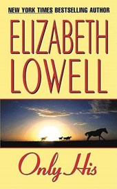 Only His | Elizabeth Lowell |