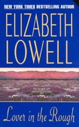 Lover in the Rough | Elizabeth Lowell |