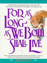 For As Long As We Both Shall Live | Roger Fritts |