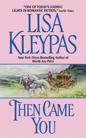 Then Came You | Lisa Kleypas |