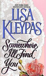 Somewhere I'll Find You | Lisa Kleypas |