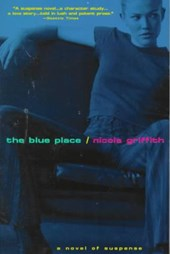 The Blue Place | Nicola Griffith |
