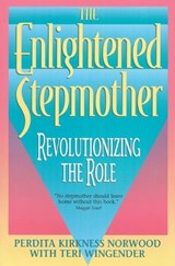 The Enlightened Stepmother | Perdita K. Norwood |