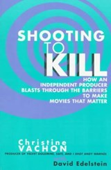 Shooting to Kill | Christine Vachon |