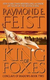 King of Foxes | Raymond E. Feist |