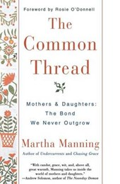 The Common Thread | Martha Manning |