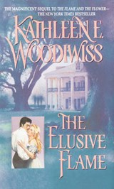 The Elusive Flame | Kathleen E. Woodiwiss |