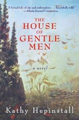 The House of Gentle Men | Kathy Hepinstall |