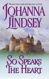 So Speaks the Heart | Johanna Lindsey |